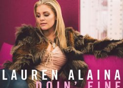 Lauren Alaina Sends 'Doin' Fine' To Country Radio